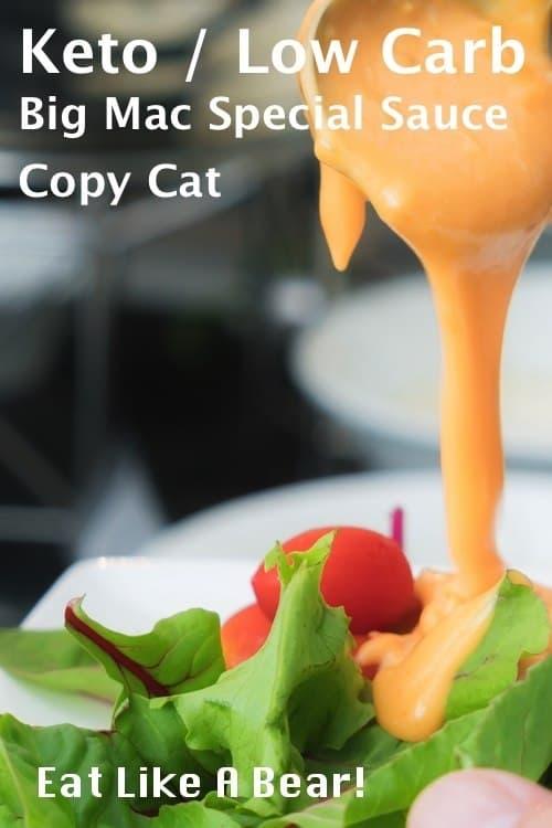 Keto Big Mac Special Sauce Copy Cat