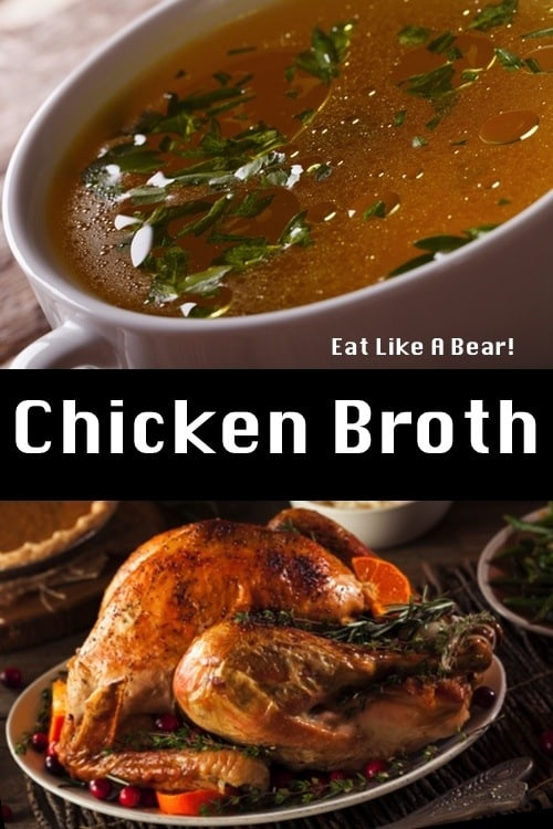 Chicken Broth, A Delicious Base for Your Next Soup!